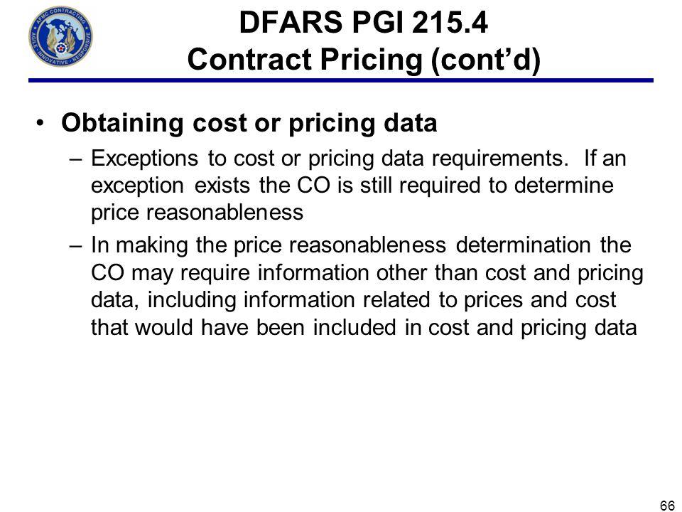 DFARS PGI 215.4 Contract Pricing (cont'd)
