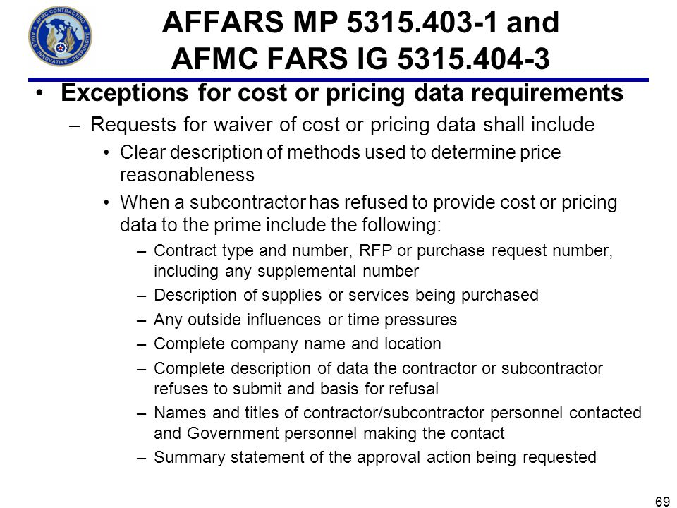 AFFARS MP 5315.403-1 and AFMC FARS IG 5315.404-3
