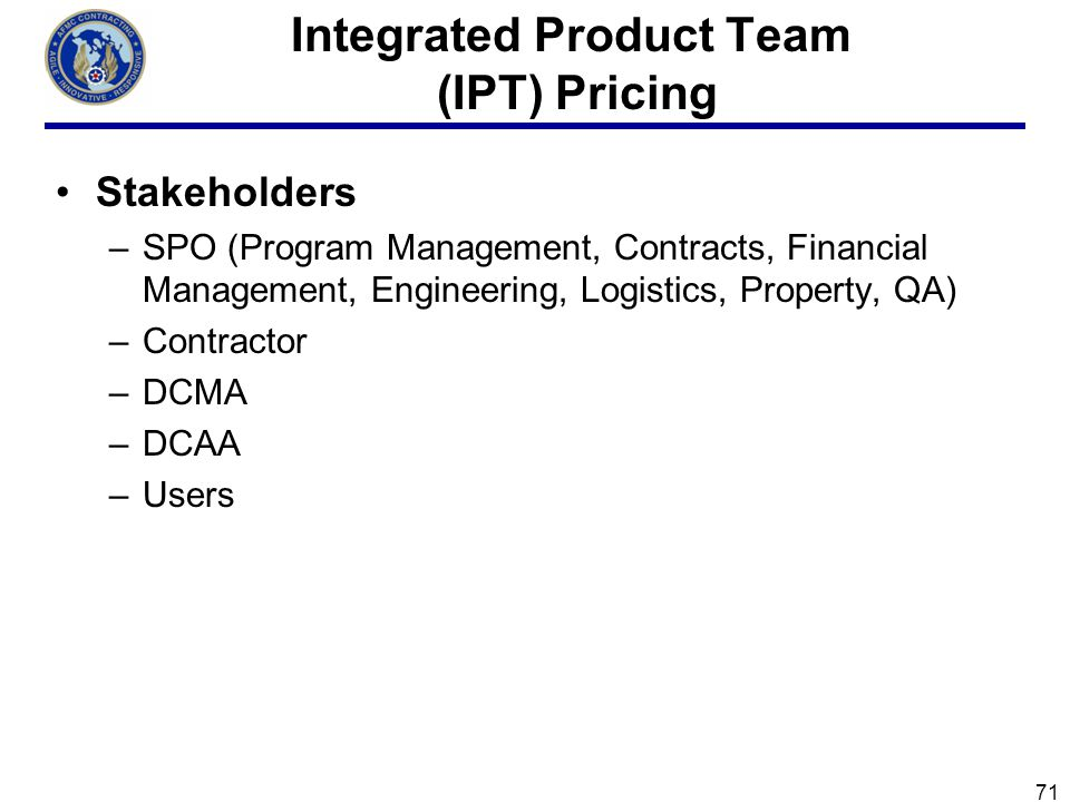 Integrated Product Team (IPT) Pricing