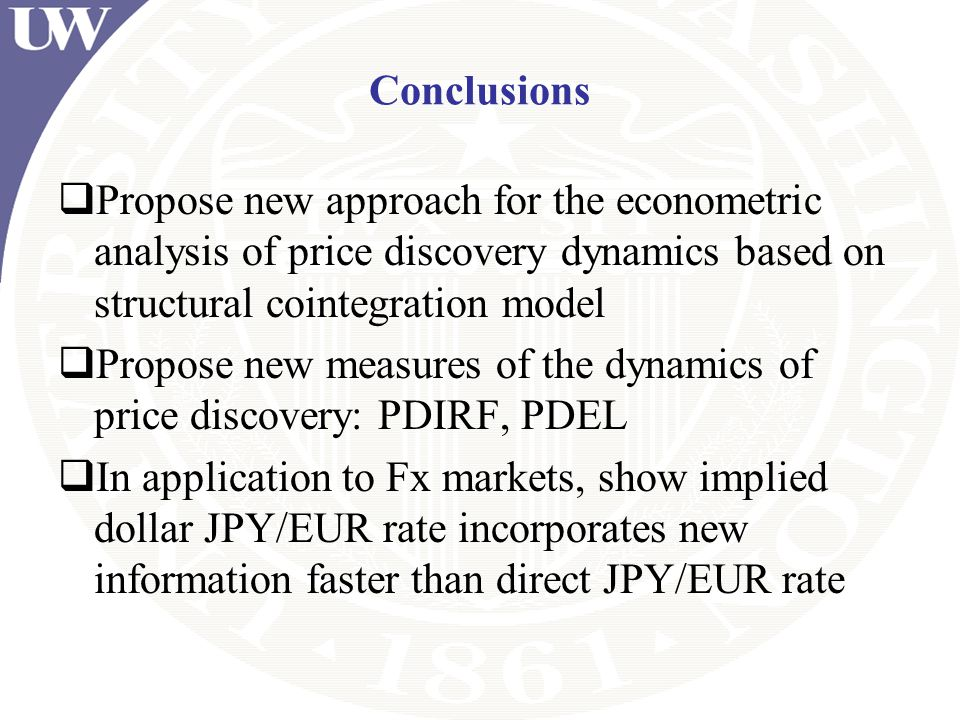 Conclusions Propose new approach for the econometric analysis of price discovery dynamics based on structural cointegration model.