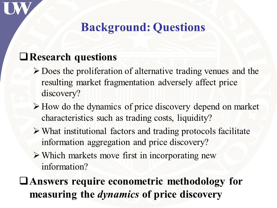 Background: Questions