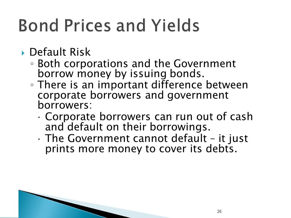 Bond Prices and Yields Default Risk