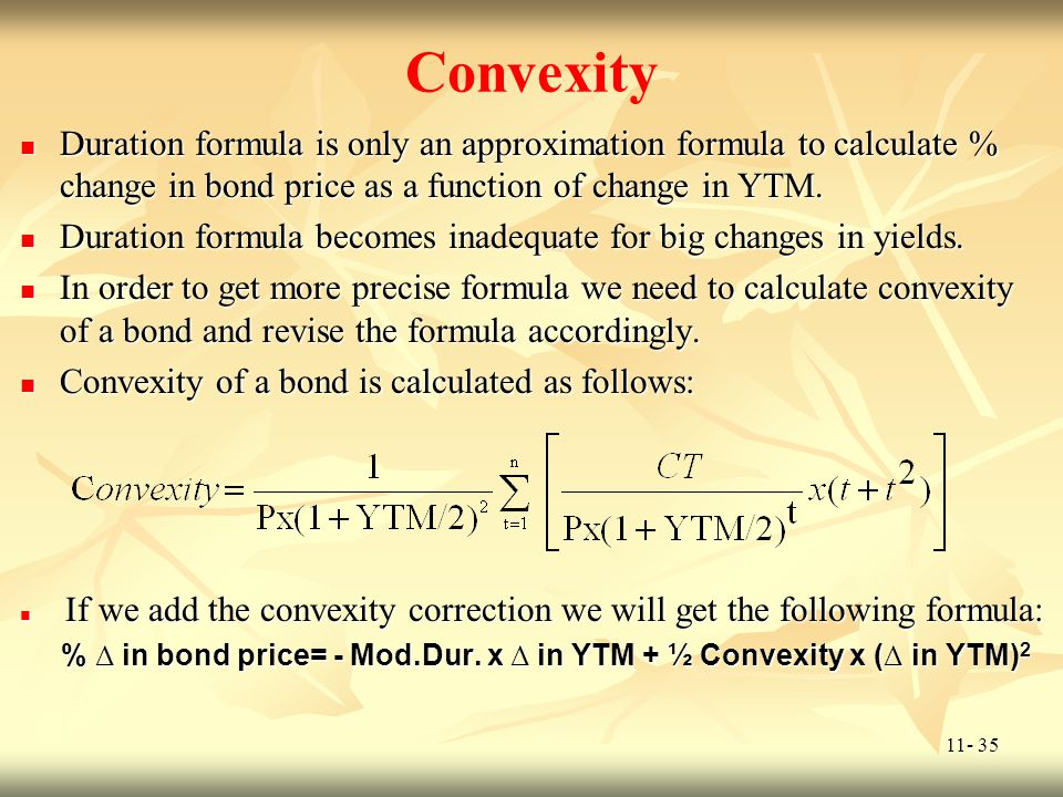 Convexity Duration formula is only an approximation formula to calculate % change in bond price as a function of change in YTM.