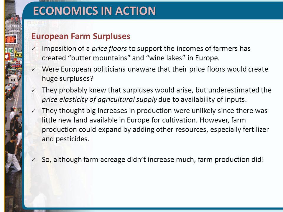 ECONOMICS IN ACTION European Farm Surpluses