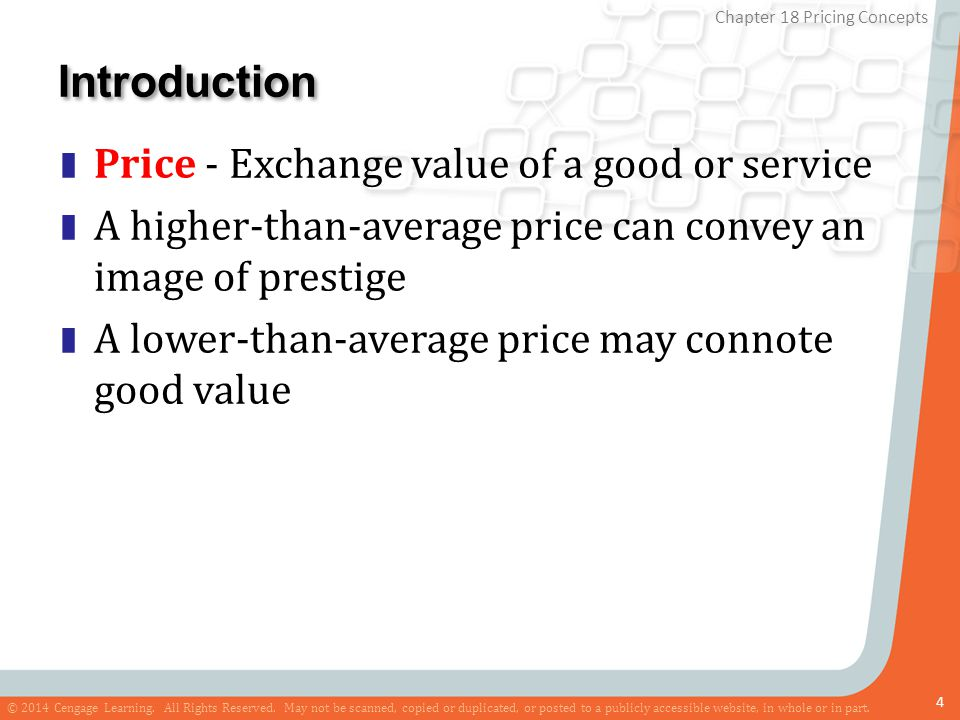 Introduction Price - Exchange value of a good or service