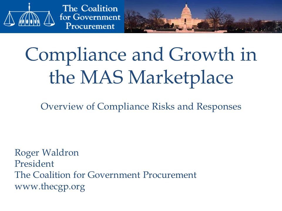 Compliance and Growth in the MAS Marketplace