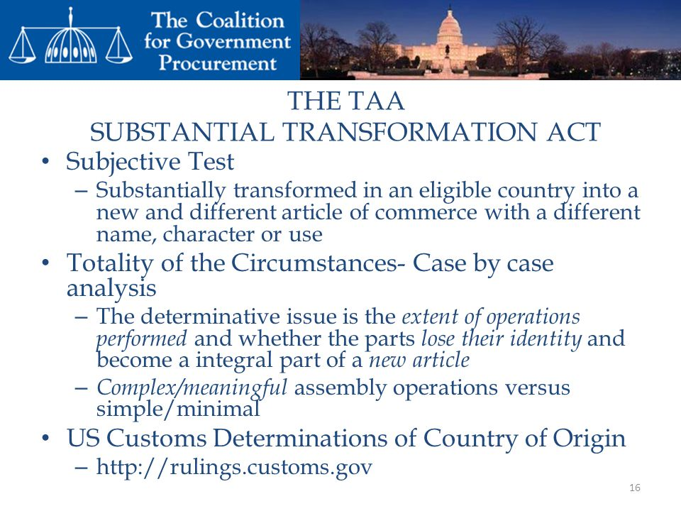 THE TAA SUBSTANTIAL TRANSFORMATION ACT
