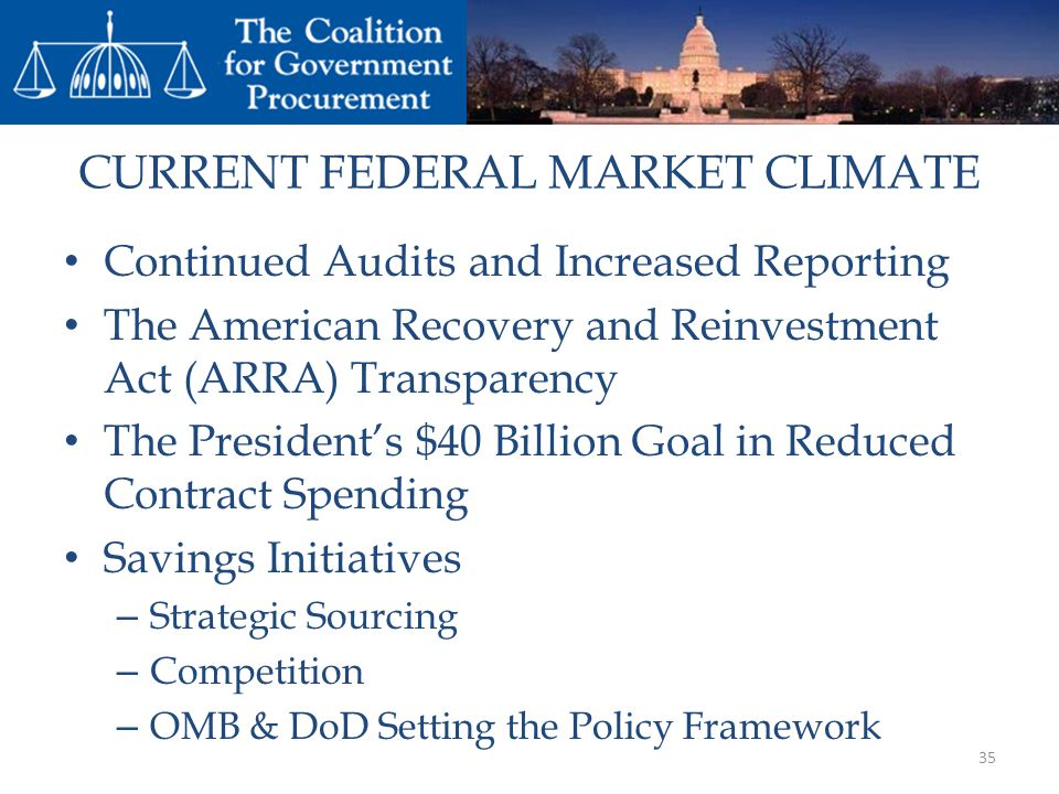 CURRENT FEDERAL MARKET CLIMATE
