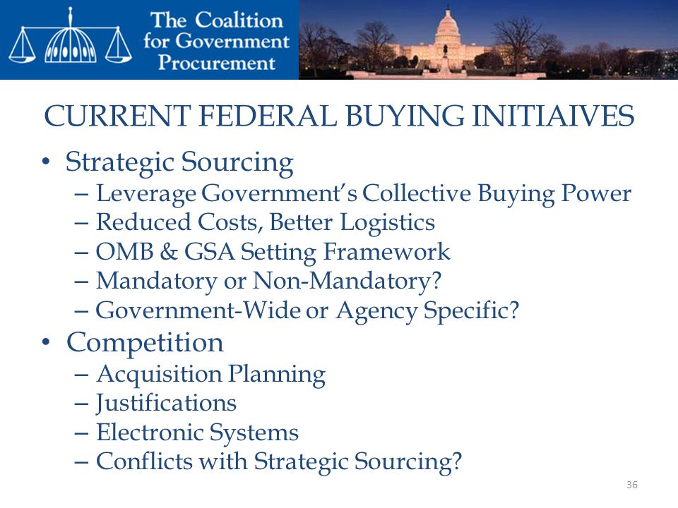 CURRENT FEDERAL BUYING INITIAIVES