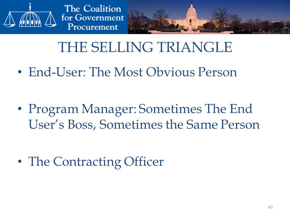 THE SELLING TRIANGLE End-User: The Most Obvious Person