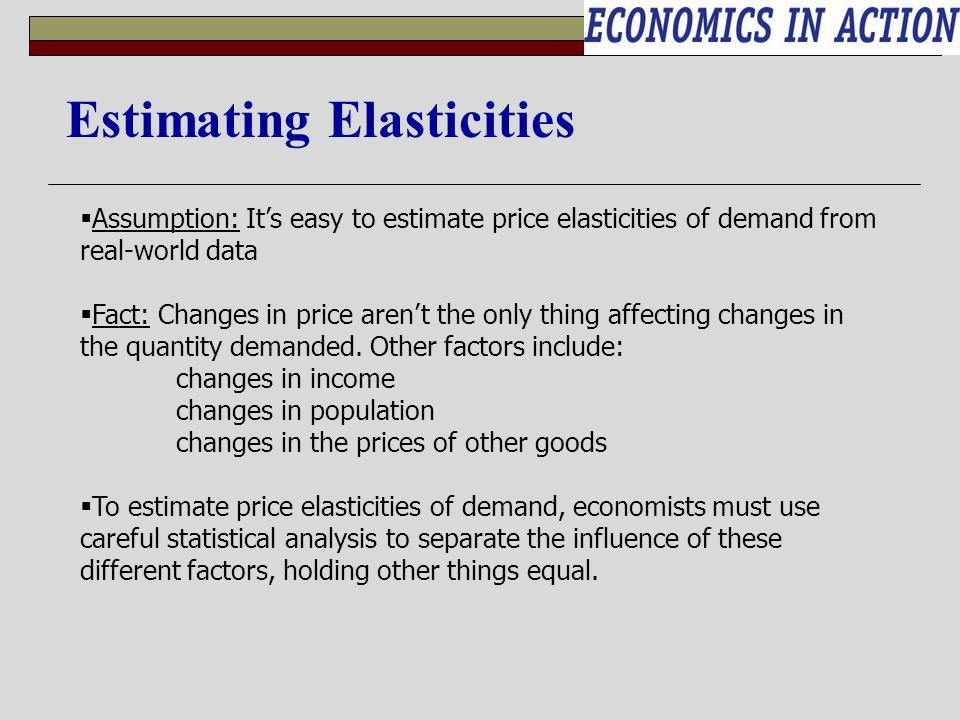 Estimating Elasticities