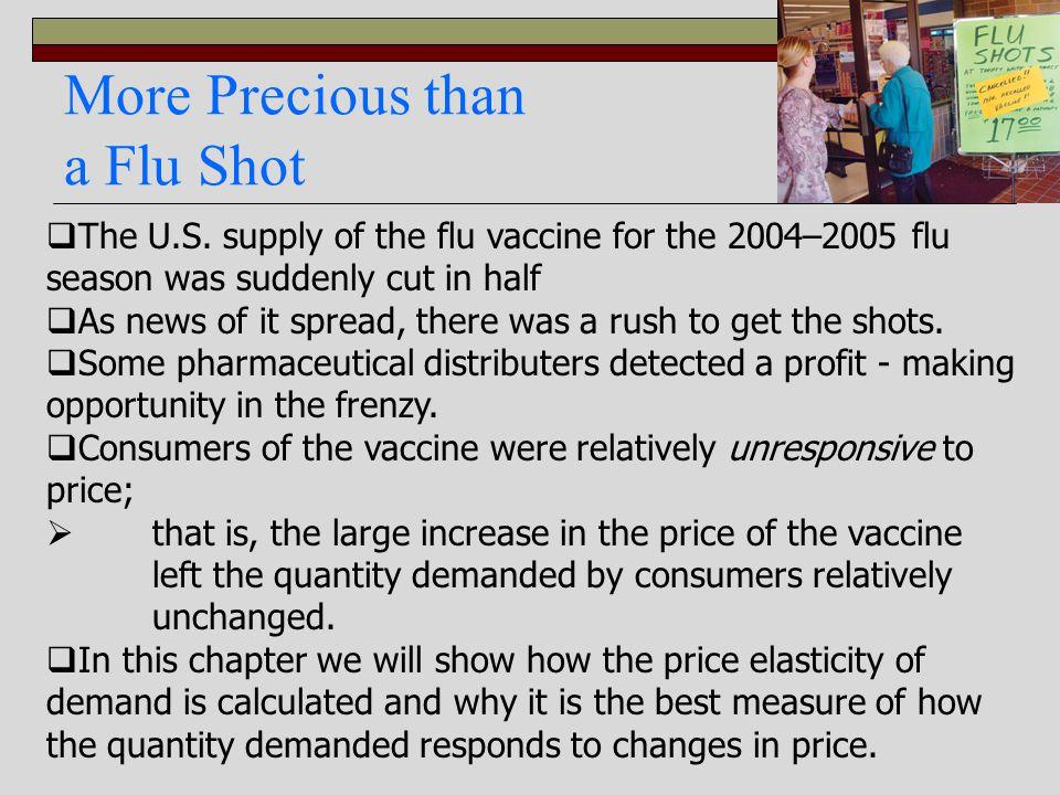 More Precious than a Flu Shot