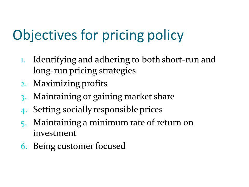 Objectives for pricing policy