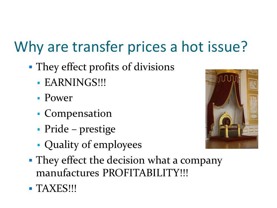 Why are transfer prices a hot issue