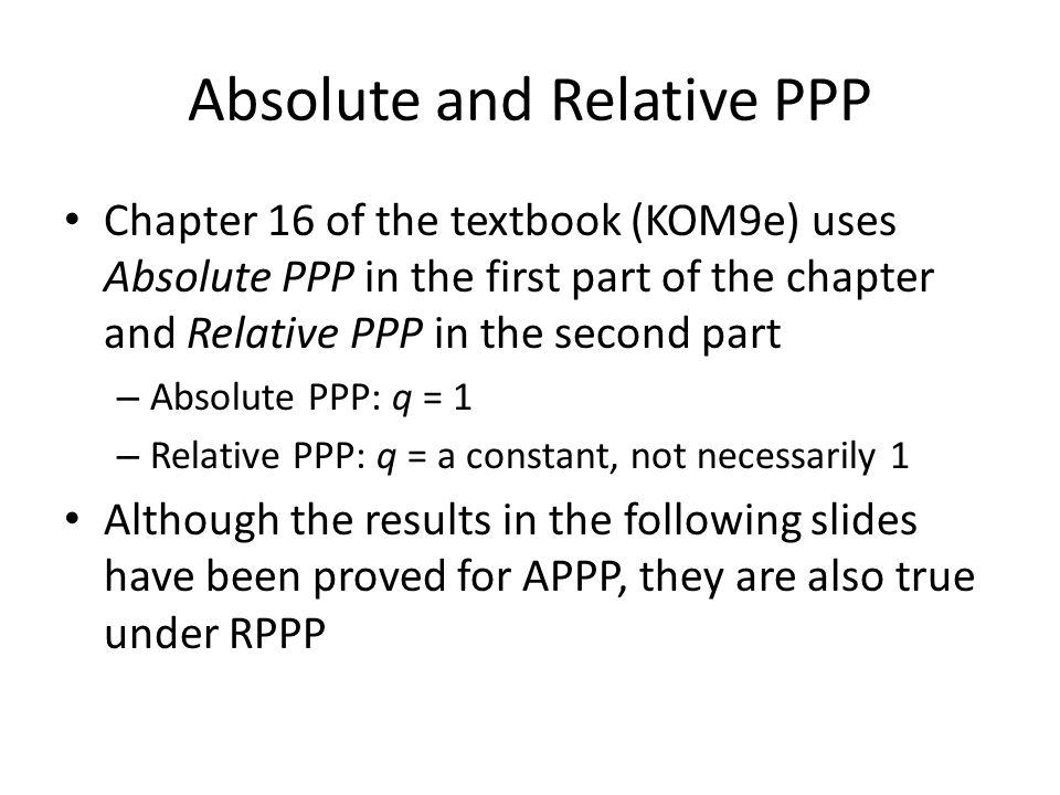Absolute and Relative PPP