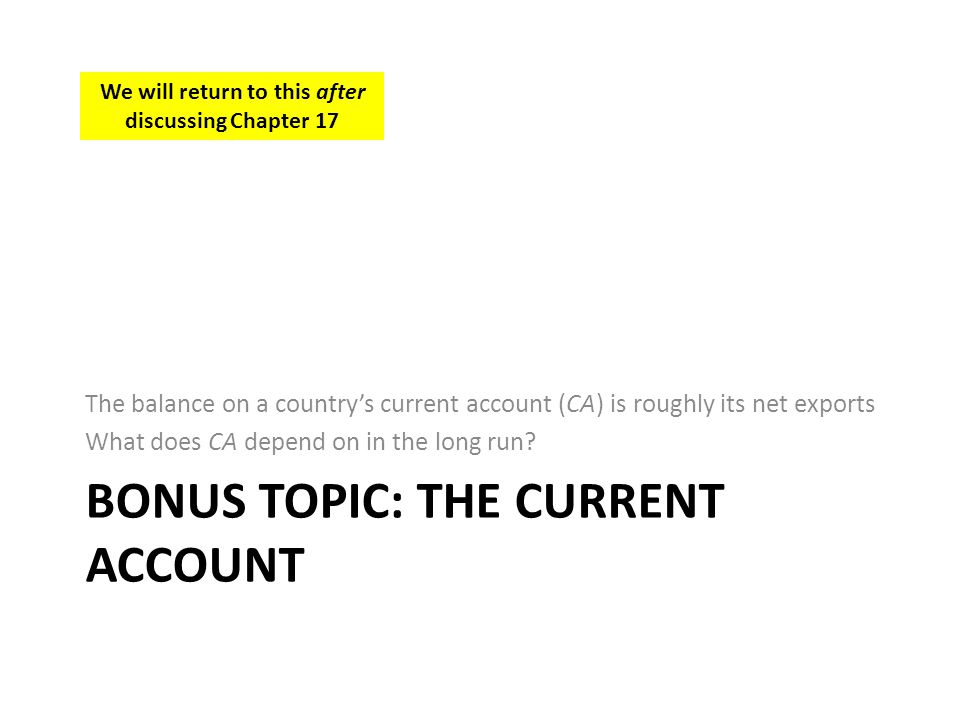 Bonus Topic: The Current Account
