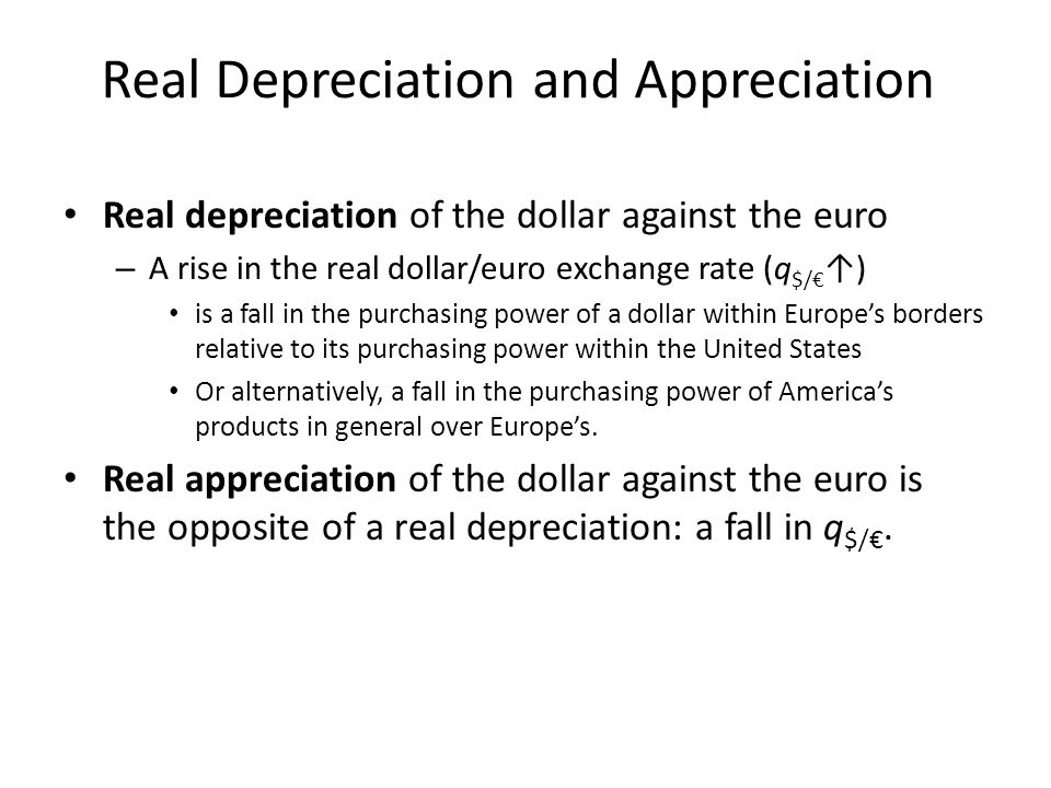 Real Depreciation and Appreciation