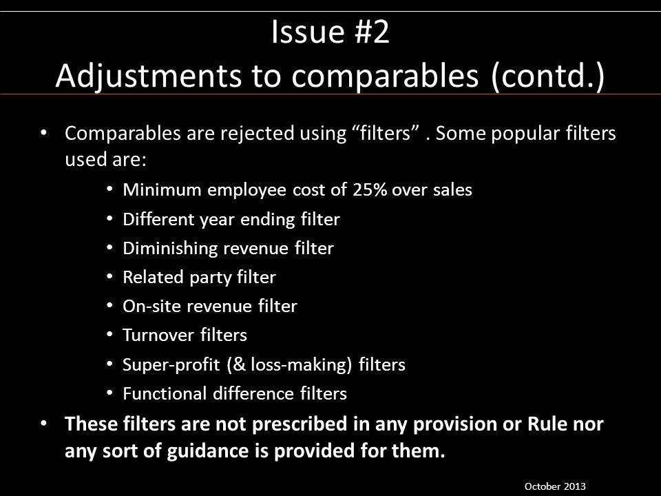 Issue #2 Adjustments to comparables (contd.)
