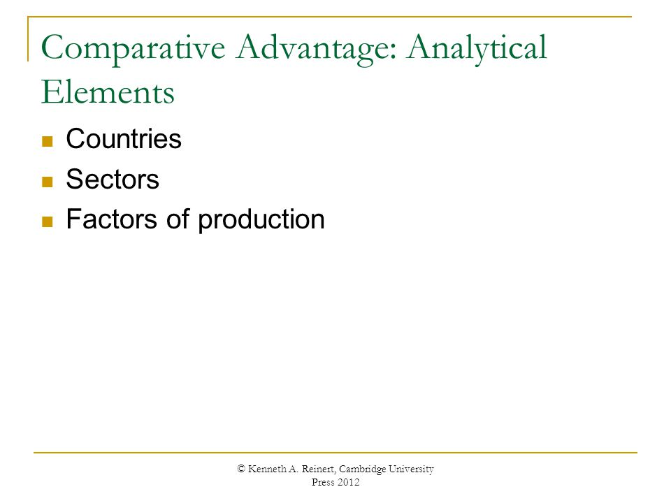Comparative Advantage: Analytical Elements