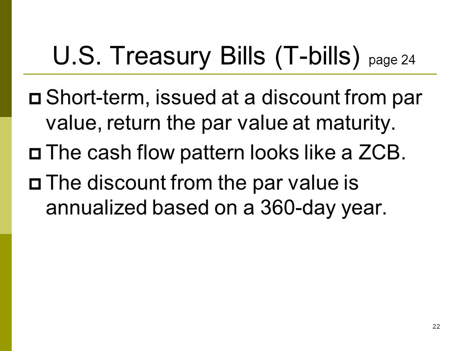 U.S. Treasury Bills (T-bills) page 24