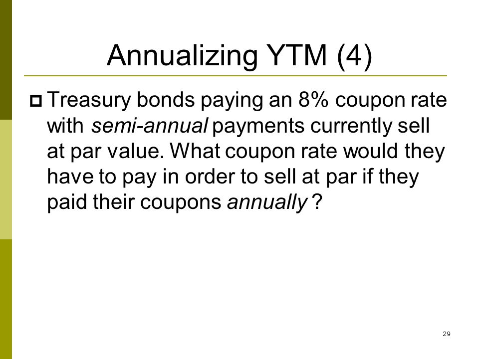 Annualizing YTM (4)