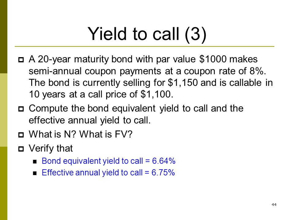Yield to call (3)