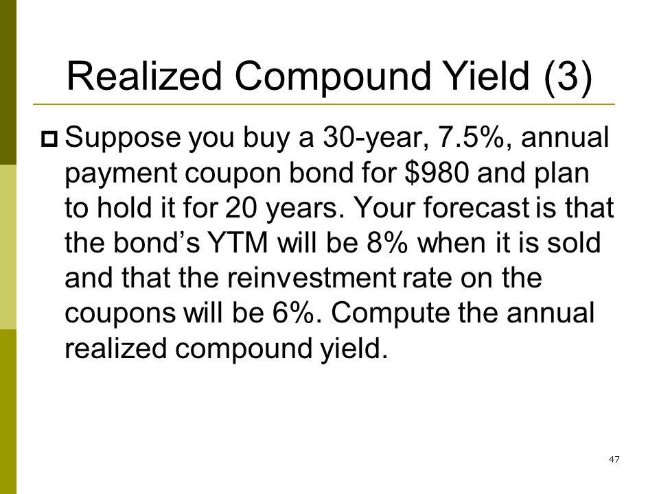 Realized Compound Yield (3)