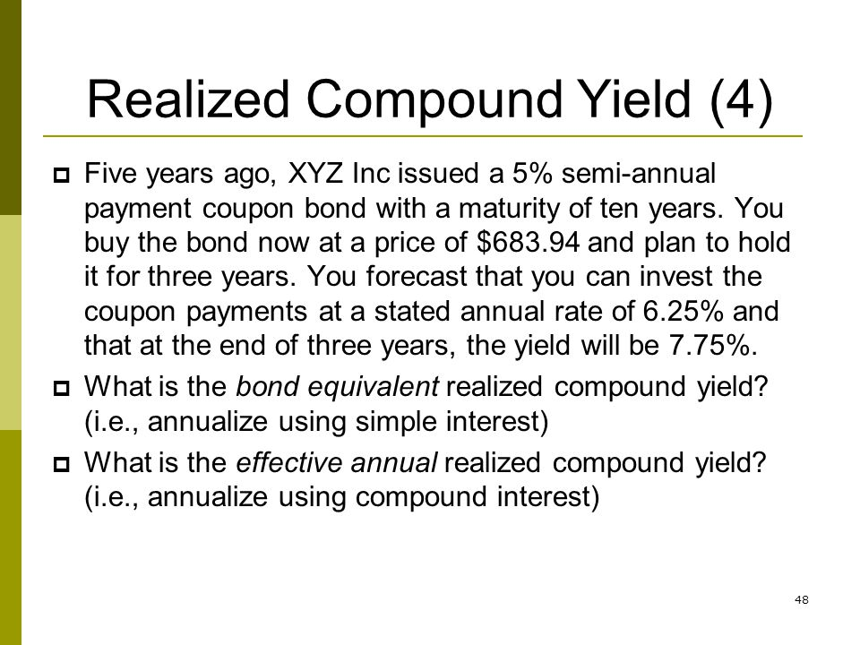 Realized Compound Yield (4)