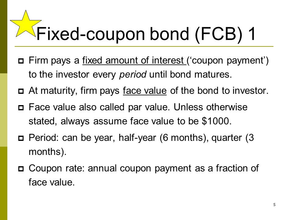 Fixed-coupon bond (FCB) 1