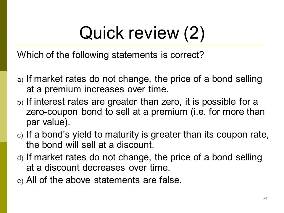 Quick review (2) Which of the following statements is correct