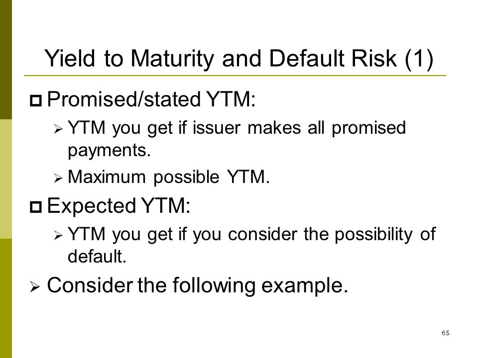 Yield to Maturity and Default Risk (1)