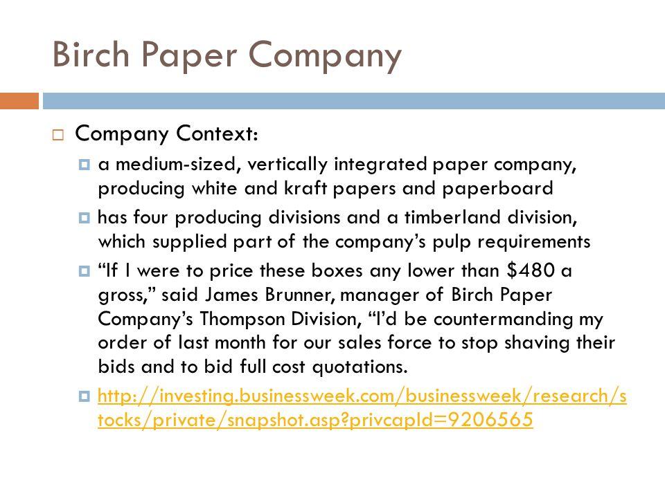 Birch Paper Company Company Context: