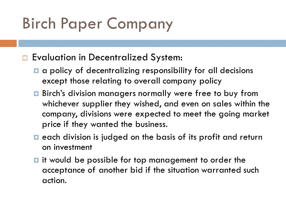 Birch Paper Company Evaluation in Decentralized System: