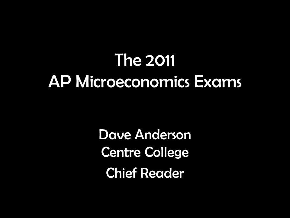 The 2011 AP Microeconomics Exams