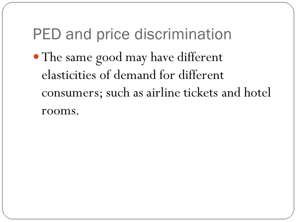 PED and price discrimination
