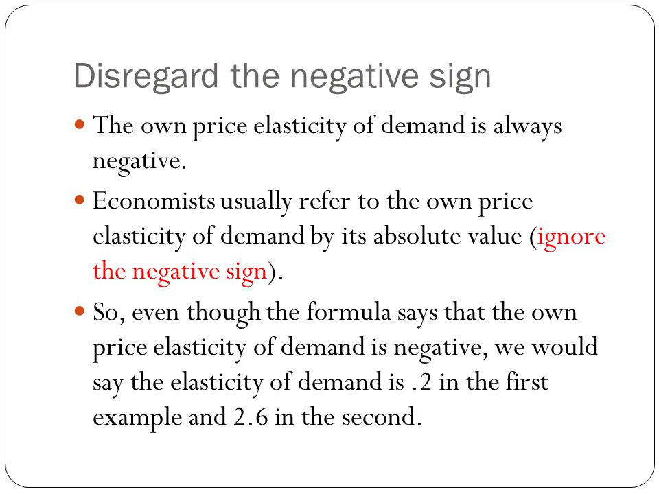 Disregard the negative sign