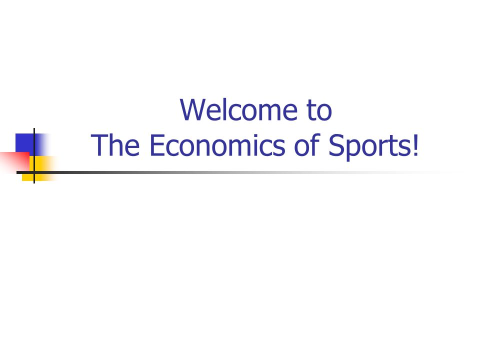 Welcome to The Economics of Sports!