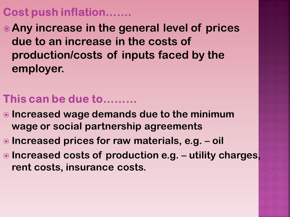 Cost push inflation…….