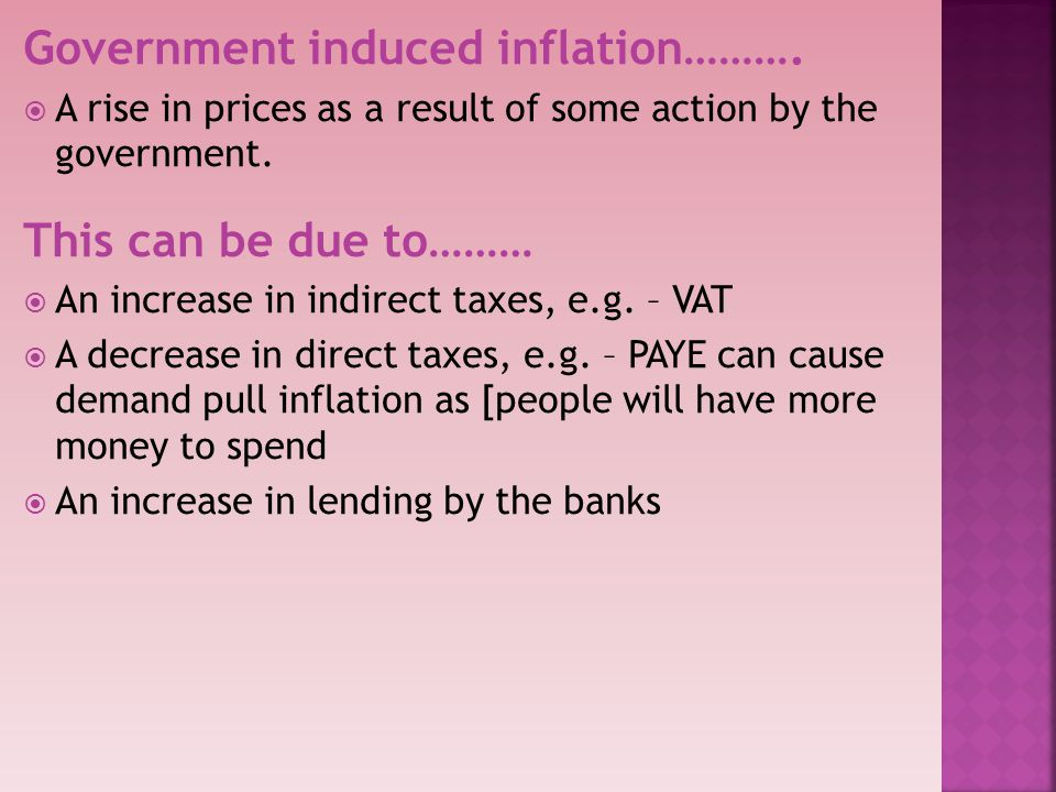 Government induced inflation……….