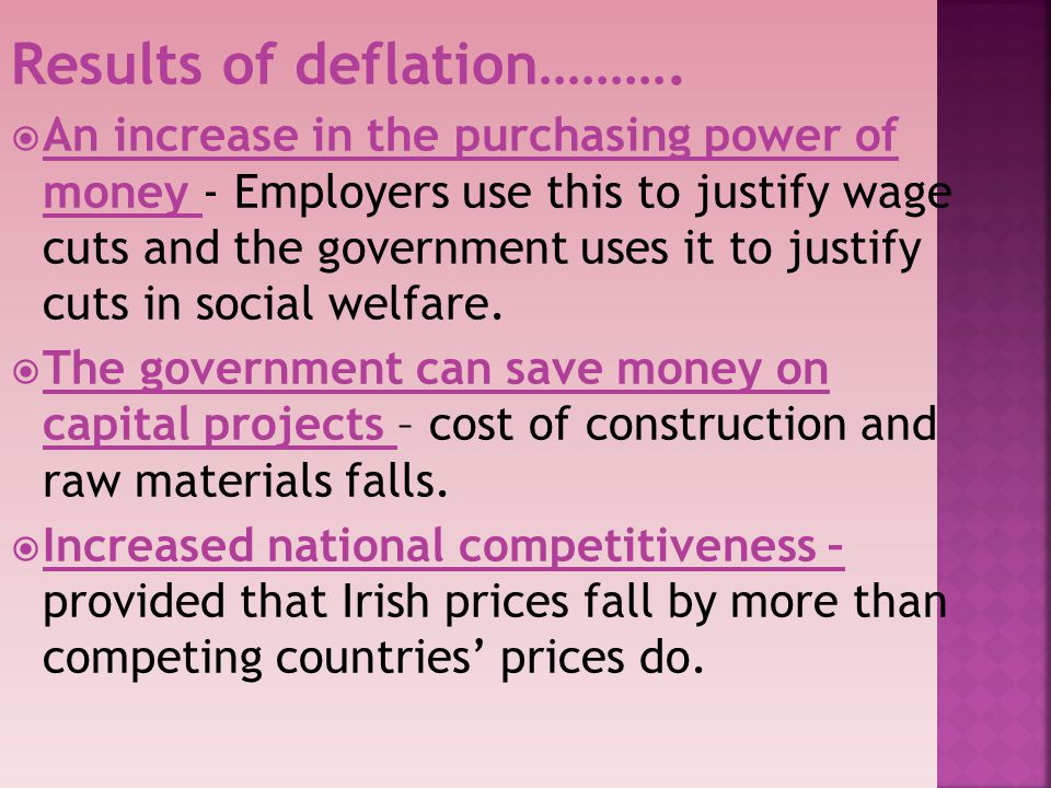 Results of deflation……….