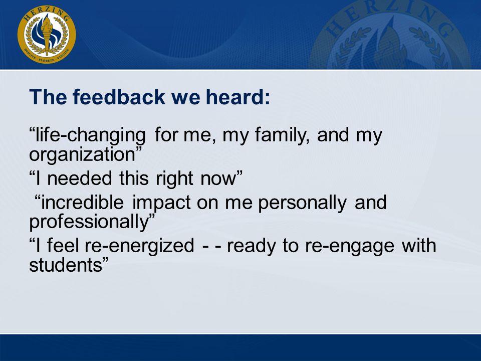 The feedback we heard:
