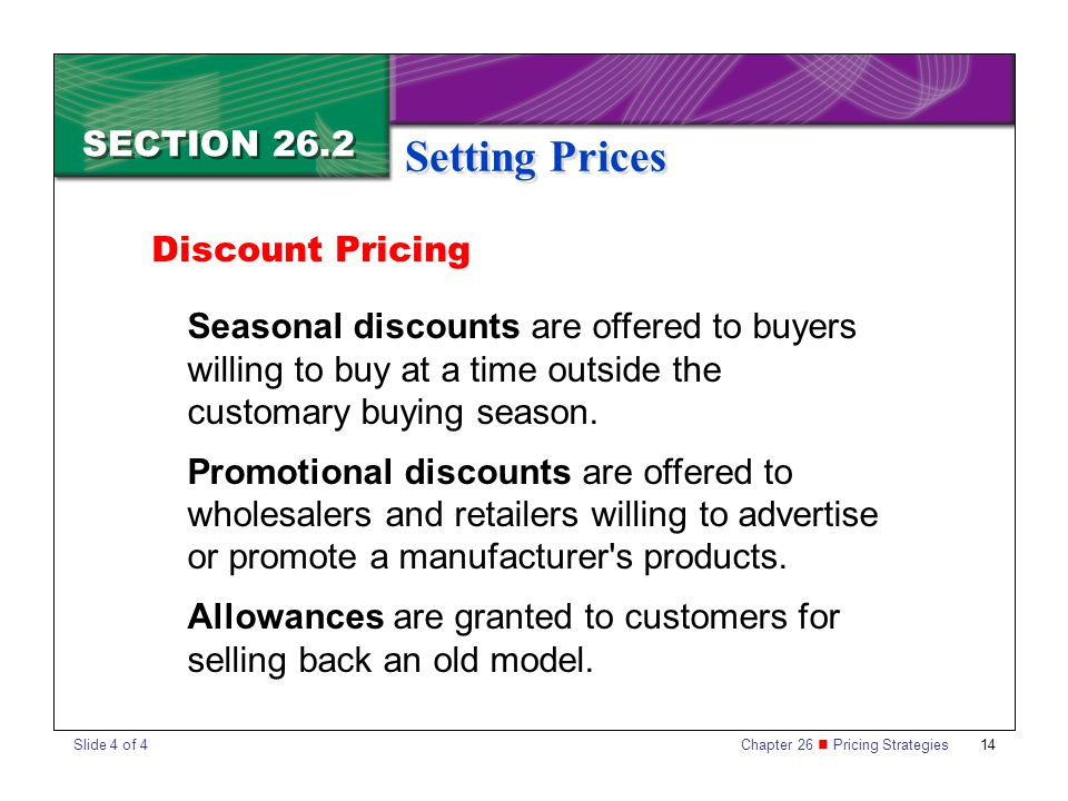 Setting Prices SECTION 26.2 Discount Pricing