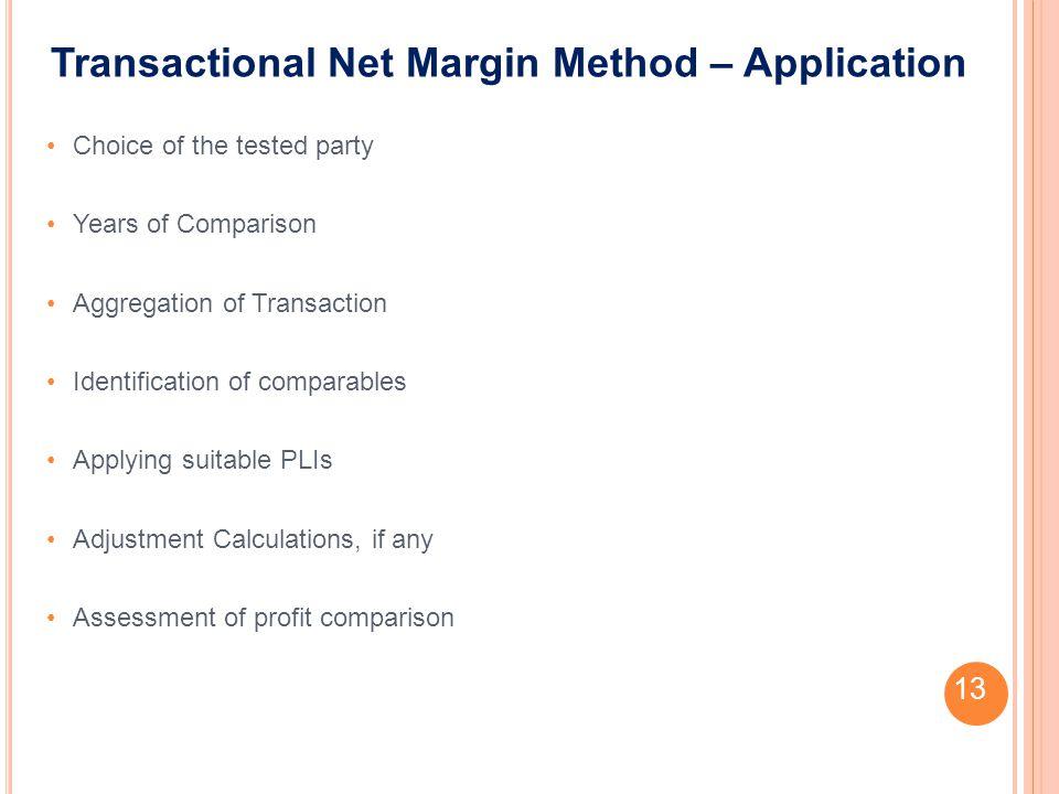 Transactional Net Margin Method – Application