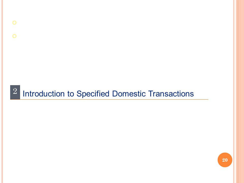 2 Introduction to Specified Domestic Transactions