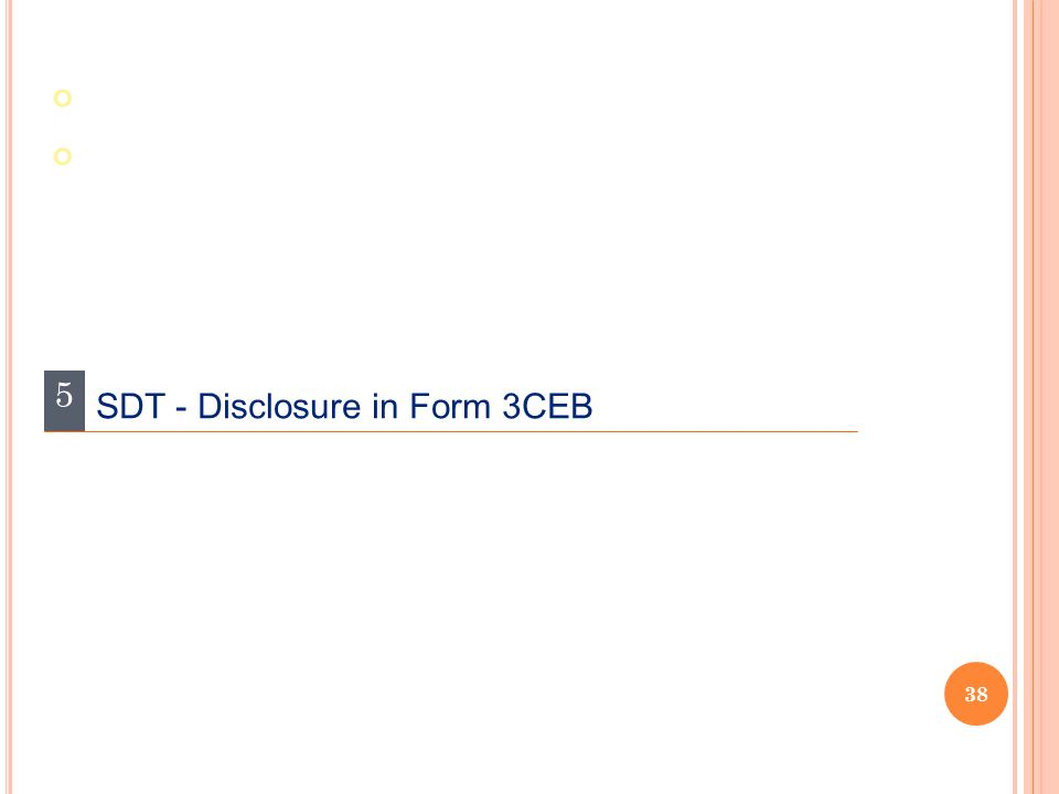 5 SDT - Disclosure in Form 3CEB