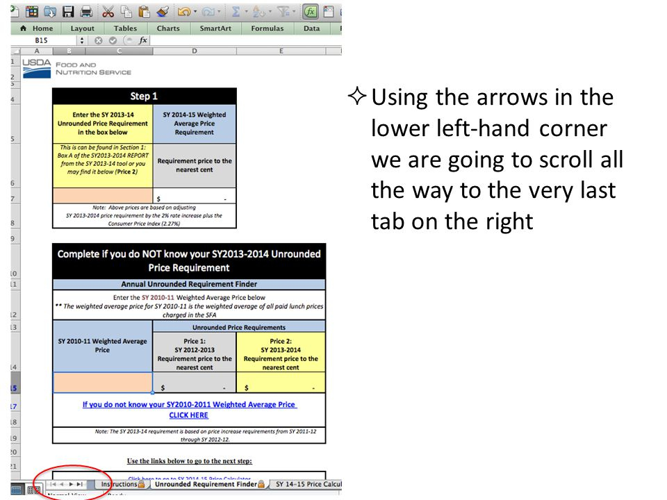 Using the arrows in the lower left-hand corner we are going to scroll all the way to the very last tab on the right