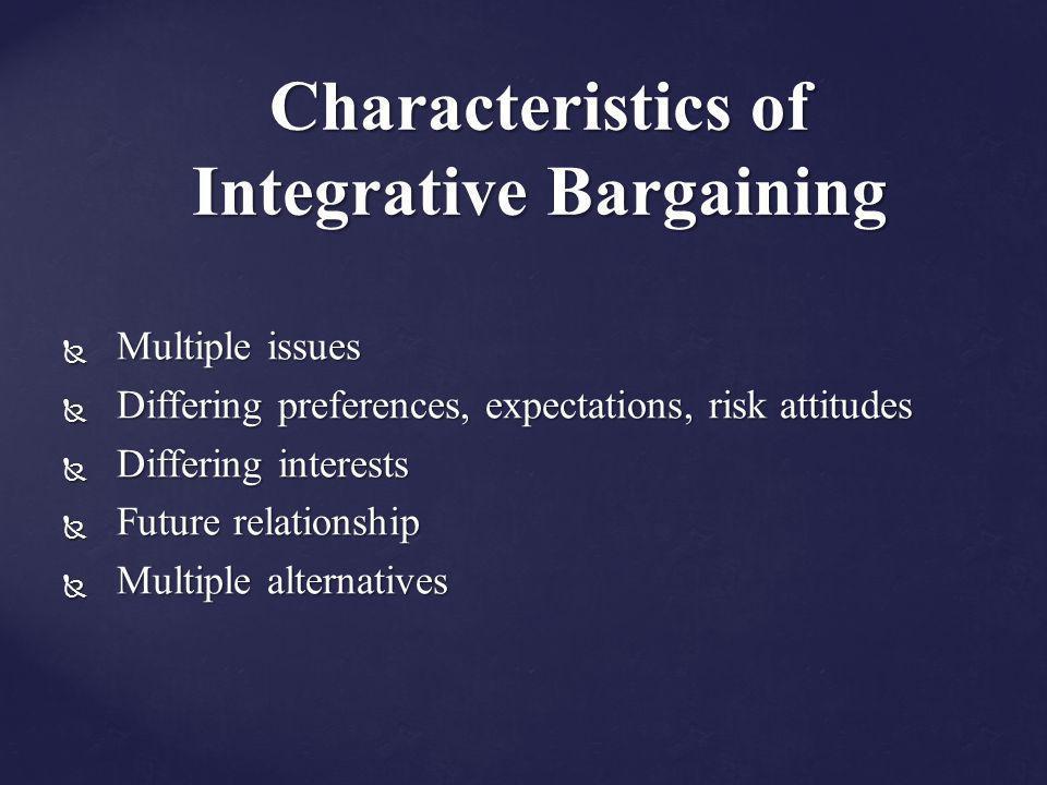 Characteristics of Integrative Bargaining