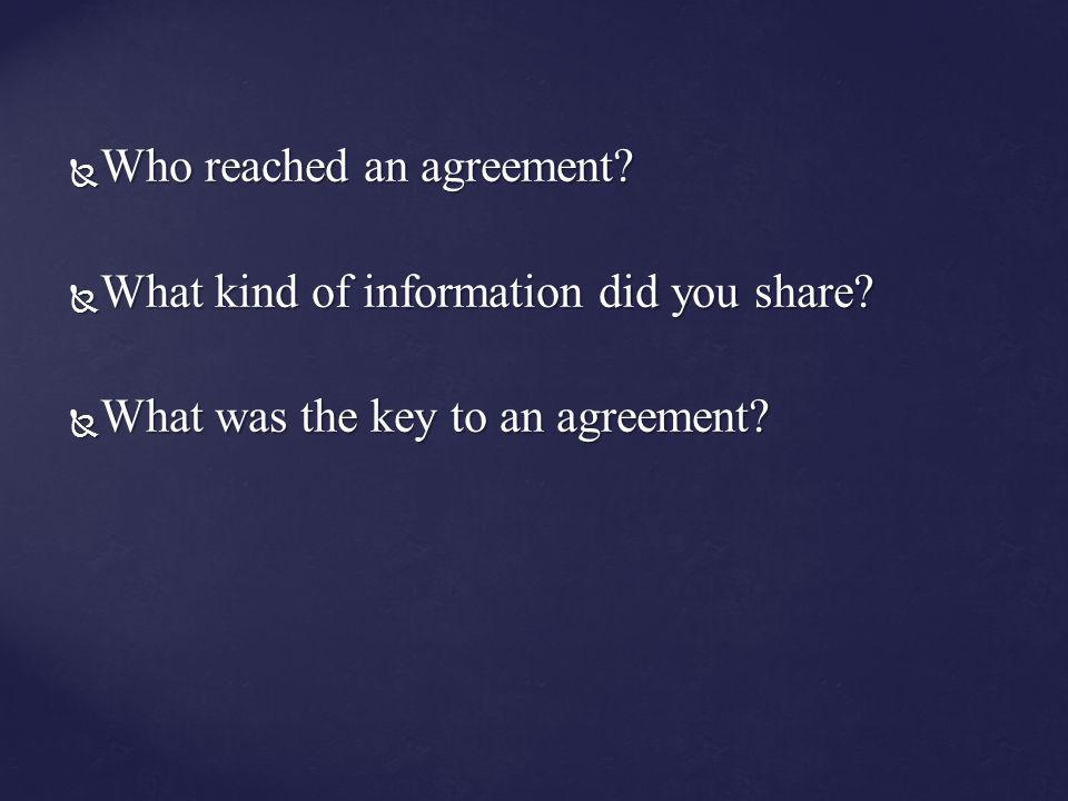 Who reached an agreement