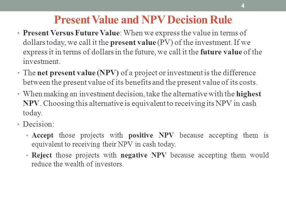 Present Value and NPV Decision Rule