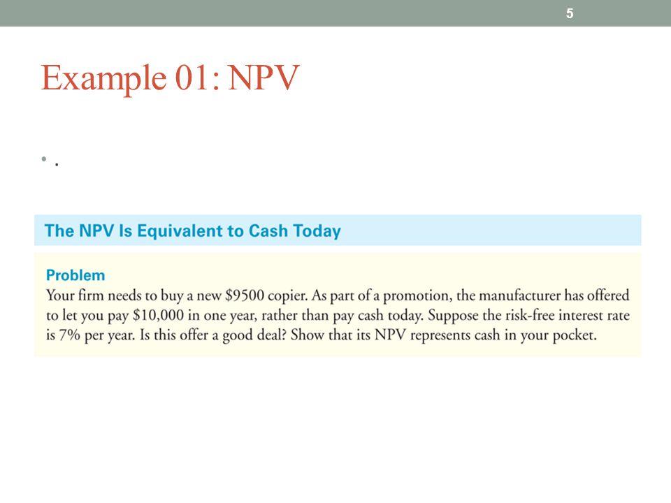 Example 01: NPV . CF:723G28:L01